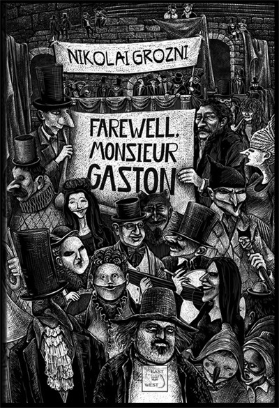 farewell-monsieur-gaston-nikolai-grozni-aftermath-books